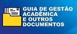 Acesse o Guia de Gestão Acadêmica e outros documentos de apoio à graduação